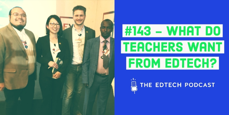 edtech-podcast-GESF-what-do-teachers-want-from-edtech-